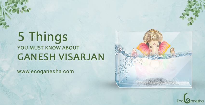 5 Things You Must Know About Ganesh Visarjan